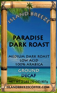 Paradise Dark Roast Decaf 2 LB Ground