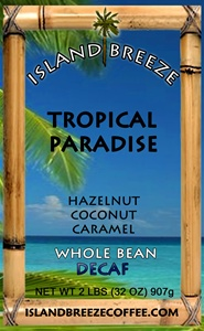 Tropical Paradise Decaf 2 LB Whole Bean